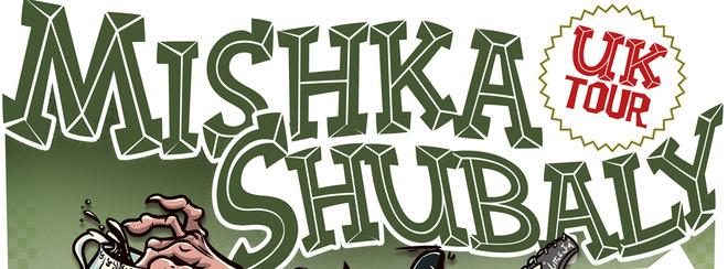 Mishka Shubaly
