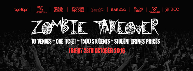 The Zombie Takeover! Halloween Friday 2016! One Ticket - 9 Clubs