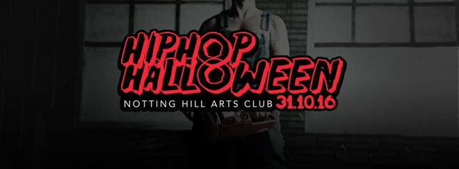 The HipHop Halloween | Monday 31st - Notting Hill Arts Club