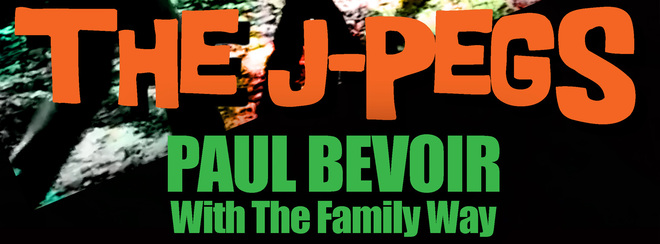 The J-Pegs + Sredni Vashtar + Paul Bevoir with the Family Way