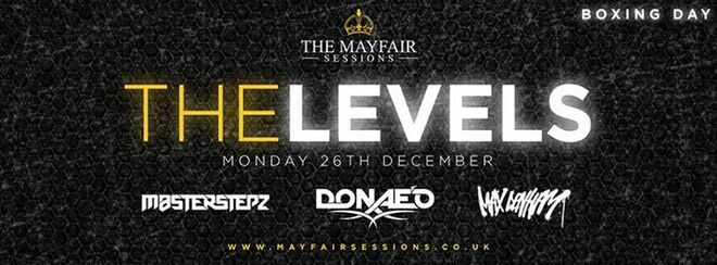 The Mayfair Sessions: LEVELS