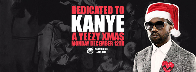 Dedicated To Kanye | A Yeezy Xmas - December 12th