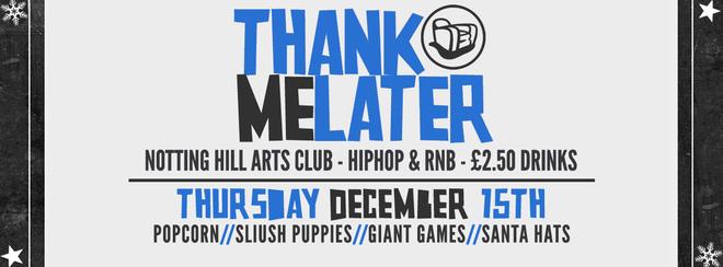 Thank Me Later Xmas - HipHop n R&B | December 15th