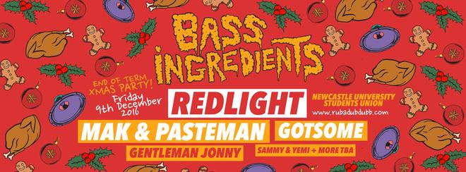 BASS INGREDIENTS 'XMAS PARTY' / REDLIGHT / MAK & PASTEMAN / GOTSOME / GENTLEMAN JONNY