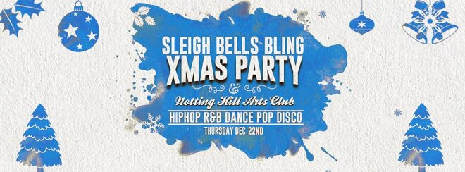 Sleigh Bells Bling - The Christmas Party | Dec 22nd