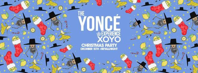 The Yoncé Experience - 'Beyoncé's Christmas Party' December 15th | XOYO