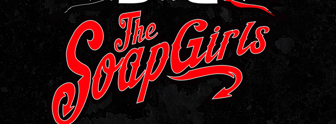 The SoapGirls + The Mainframes + Rock N Roll Suicides