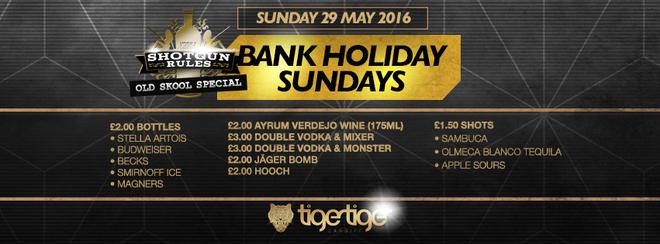 Shotgun Rules Bank Holiday Sunday