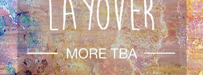 New, Again + Layover