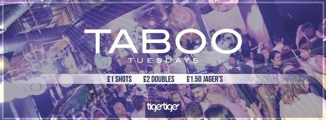 Taboo Tuesdays!