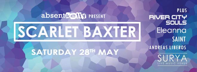 Scarlet Baxter + River City Souls + Eleanna + Saint + Andreas Liberos