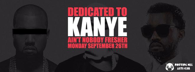 Dedicated To Kanye - Ain't Nobody Fresher | #YeezyAllNight September 26th