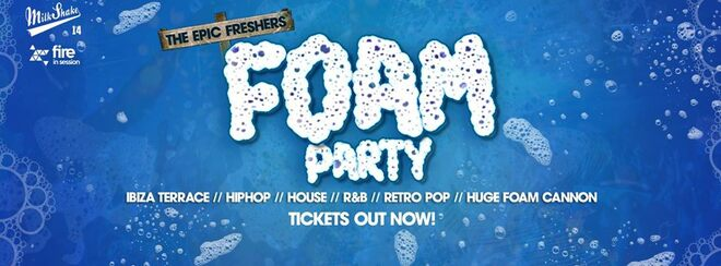 The Epic Freshers Foam Rave | Fire London - 50% SOLD OUT!