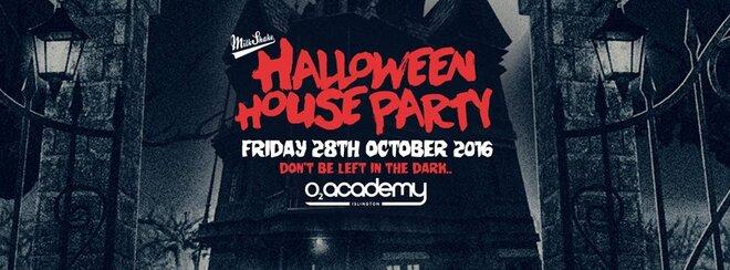 Milkshake Halloween Haunted House Party 2016 - o2 Academy Islington