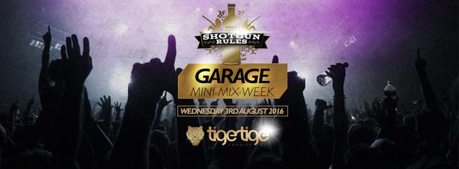 Shotgun Rules Garage Mini Mix Week