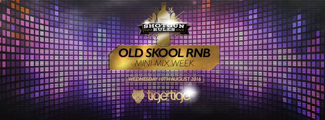 Shotgun Rules Old Skool RnB Mini Mix
