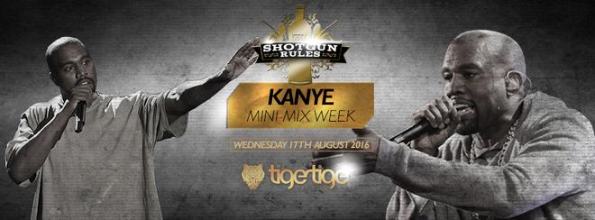 Shotgun Rules Kanye Mini Mix Week