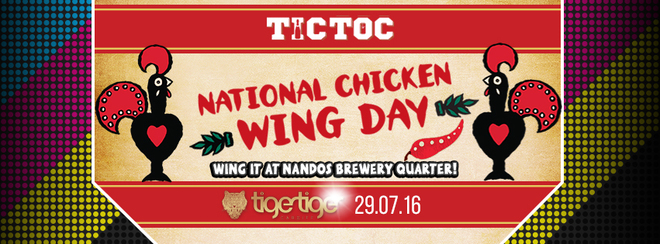 National Chicken Wing Day! NANDOS GIVEAWAY // TIC TOC Friday's @ Tiger Tiger