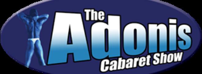 Adonis Cabaret Show!