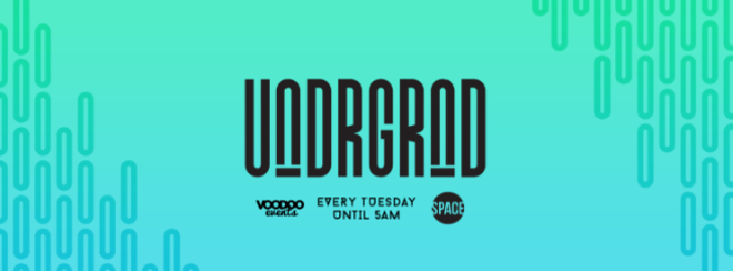 UNDRGRND : Tuesdays at Space