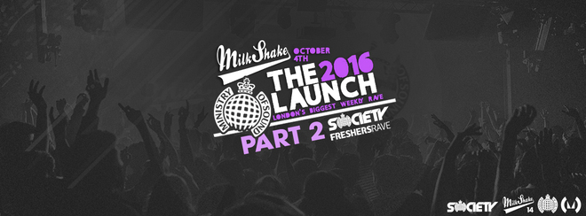 Milkshake, Ministry of Sound | Official Freshers Launch PART 2! Feat: Society Freshers Rave