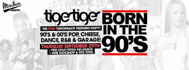 Born Tn The 90's! London's Nostalgic Freshers Rave | Sept 29th Tiger Tiger
