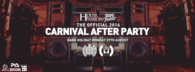 The Official Carnival After Party 2016 - Ministry of Sound