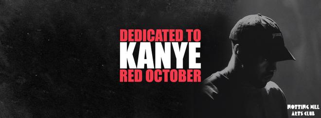 Dedicated To Kanye - Red October   #YeezyAllNight