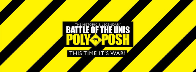 "THE HISTORIC BATTLE OF THE UNIS ""POLY V POSH"" BAR CRAWL!"
