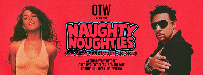 Off The Wall | Naughty Noughties! 00's Music & £2.50 Drinks