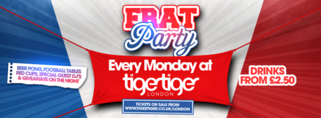 Tiger Monday's FRAT Party