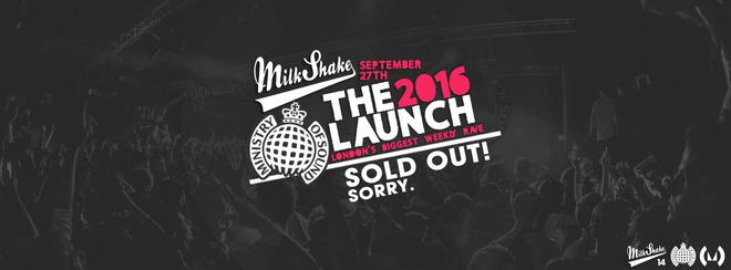 Ministry of Sound, Milkshake   The 2016 London Freshers Launch